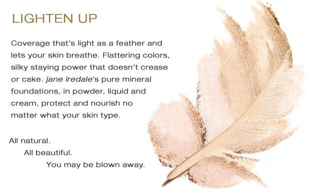 Lighten up with jane iredale...