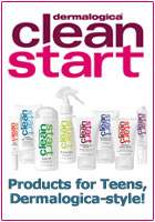 NEW! Clean Start - Products for Teens, Dermalogica-style!